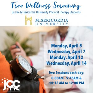 Free Wellness Screening by Misericordia University Physical Therapy Students @ The Sidney and Pauline Friedman Jewish Community Center