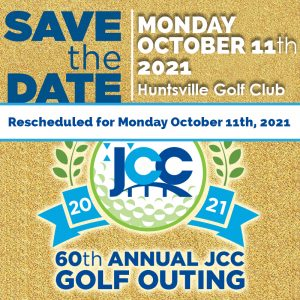 SAVE THE DATE - JCC's 60TH Annual Golf Outing @ Huntsville Golf Club