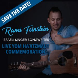 SAVE THE DATE - Rami Feinstein - Live Yom Ha'atzmaut Commemoration @ The Sidney and Pauline Friedman Jewish Community Center
