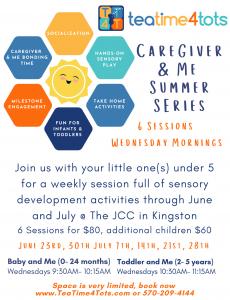 teatime4tots - Caregiver & Me Summer Series