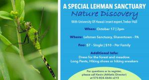 A Special Lehman Sanctuary Nature Discovery @ Lehman Sanctuary